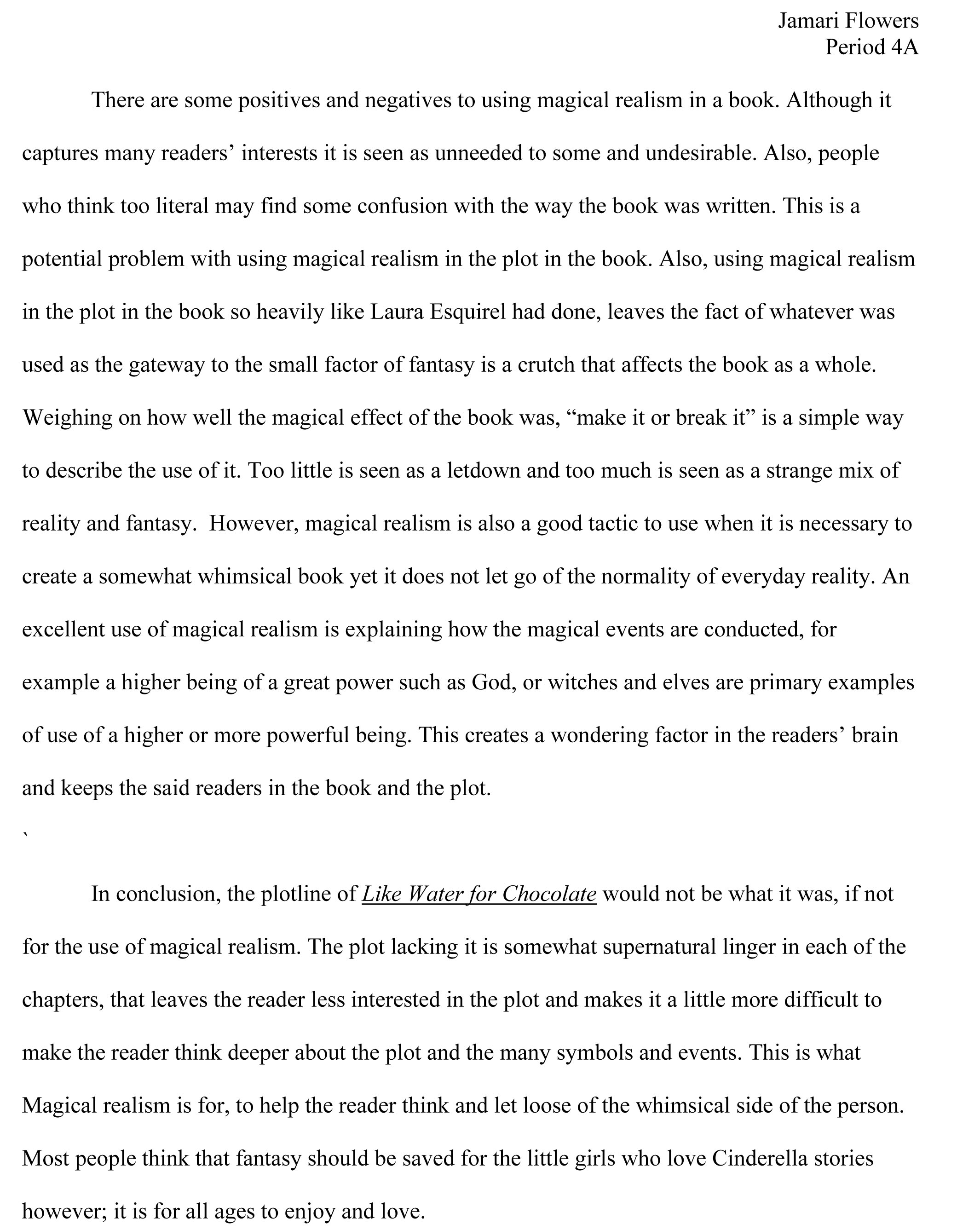 realism essay essay to what extent does realism differ from magical realism essay flowers page jpgmy essays my green life jamari flowers^ ^ magical realism